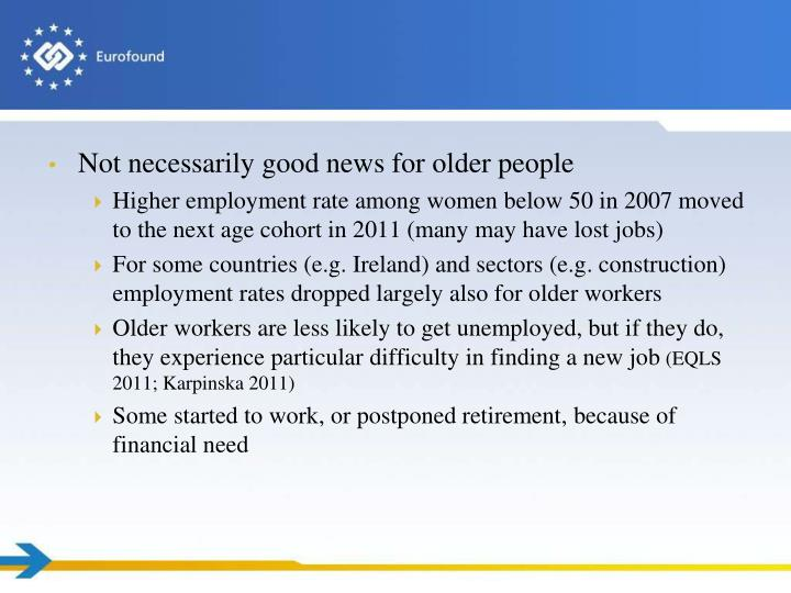 Not necessarily good news for older people