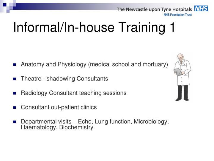 Informal/In-house Training 1