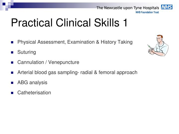 Practical Clinical Skills 1