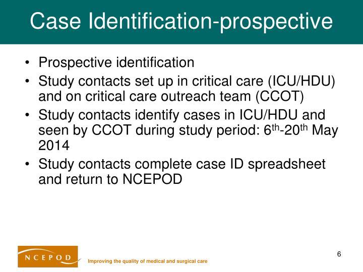 Case Identification-prospective