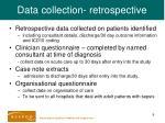 data collection retrospective