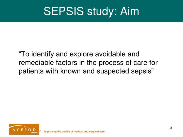 SEPSIS study: Aim