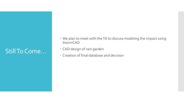We plan to meet with the TA to discuss modeling the impact using