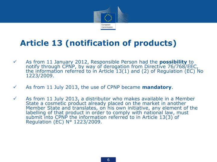 Article 13 (notification of products)