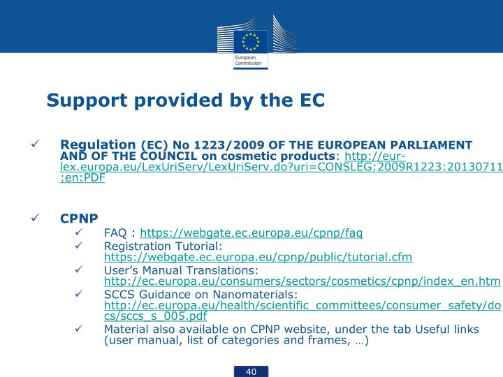 Support provided by the EC