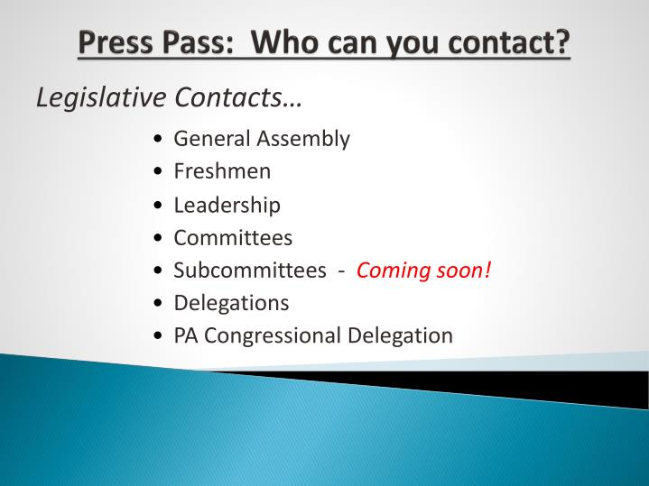 Press Pass:  Who can you contact?
