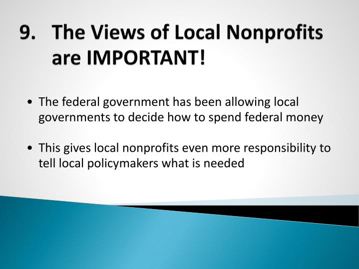 9.	The Views of Local Nonprofits are IMPORTANT!