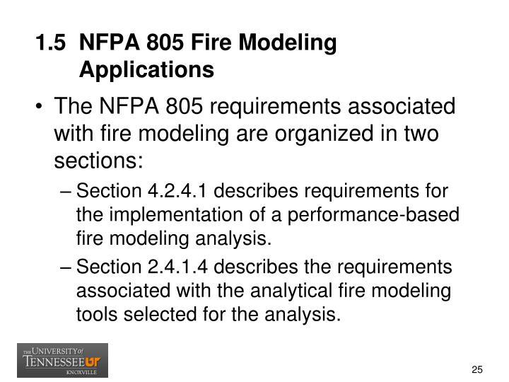 1.5  NFPA 805 Fire Modeling
