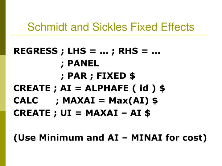 Schmidt and Sickles Fixed Effects