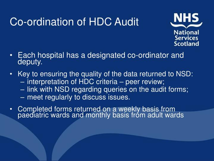 Co-ordination of HDC Audit