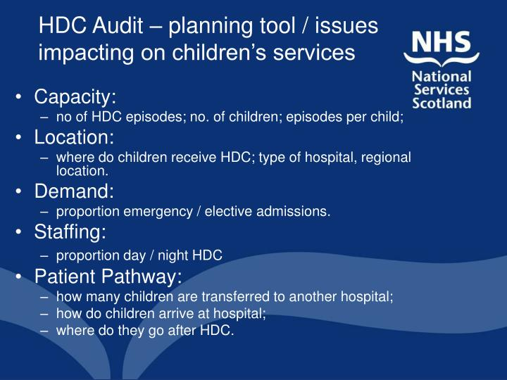 HDC Audit – planning tool / issues impacting on children's services