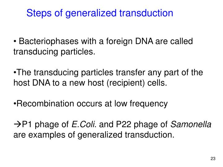 Steps of generalized transduction