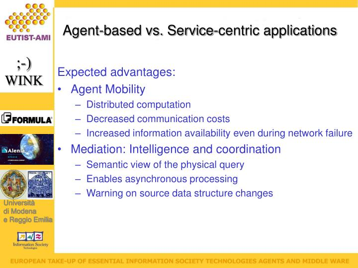 Agent-based vs. Service-centric applications