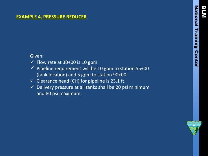 EXAMPLE 4, PRESSURE REDUCER