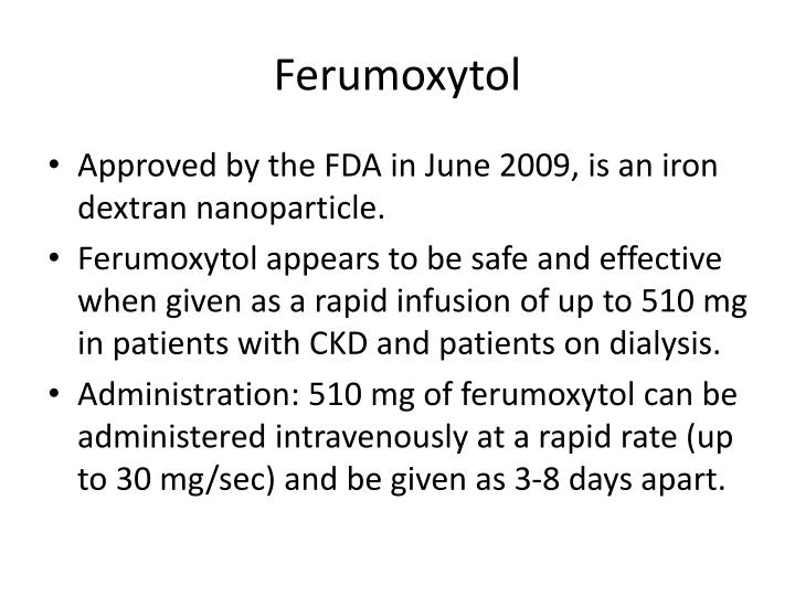 Ferumoxytol