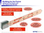 building for the future advanced coal plants with co 2 capture and storage