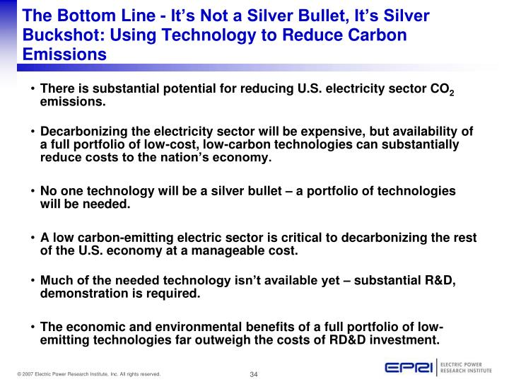The Bottom Line - It's Not a Silver Bullet, It's Silver Buckshot: Using Technology to Reduce Carbon Emissions