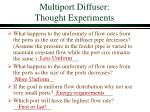 multiport diffuser thought experiments
