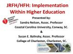 jrfh hfh implementation within higher education