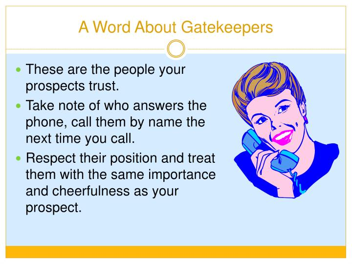 A Word About Gatekeepers