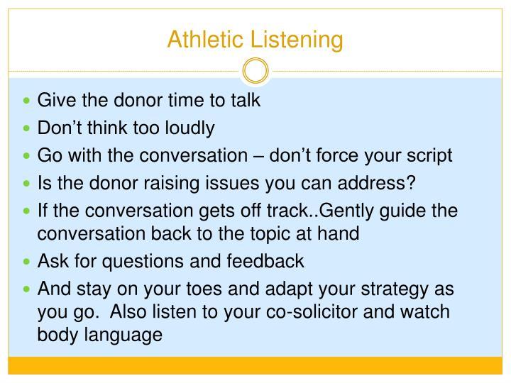 Athletic Listening