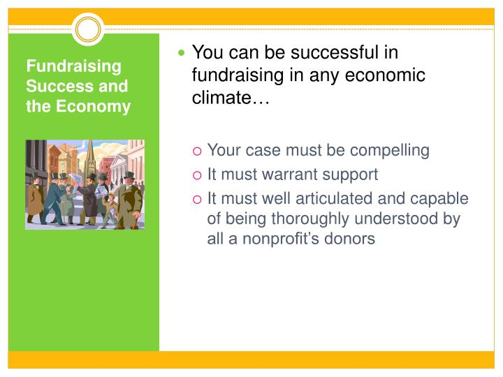 You can be successful in fundraising in any economic climate…
