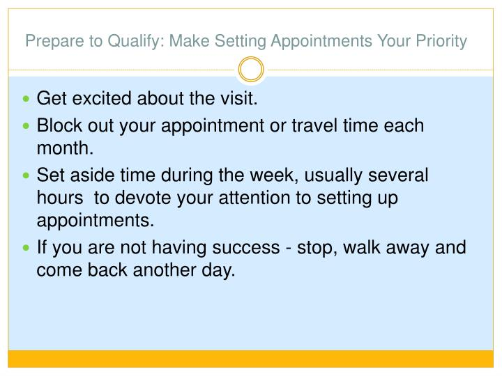 Prepare to Qualify: Make Setting Appointments Your Priority