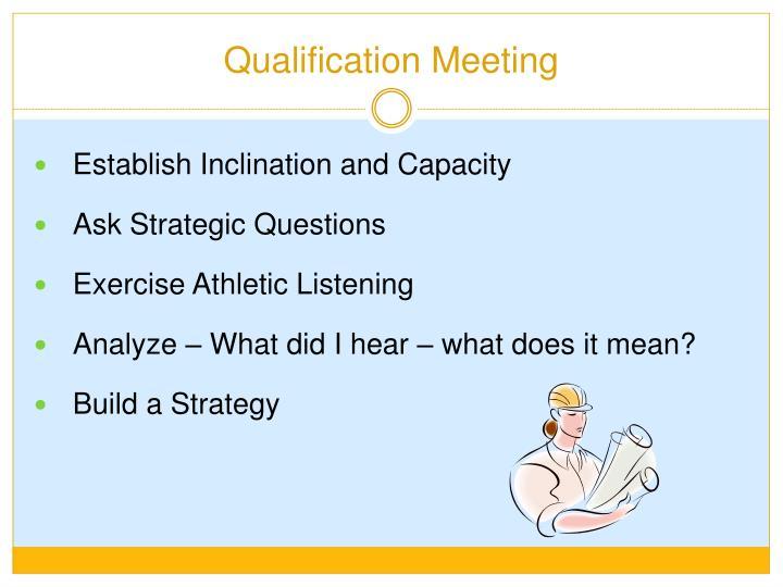 Qualification Meeting