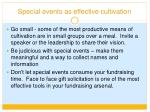 special events as effective cultivation