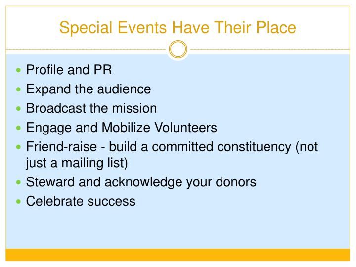 Special Events Have Their Place
