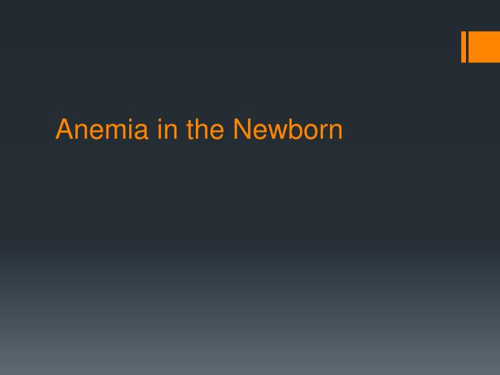 Anemia in the Newborn
