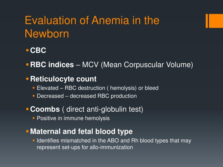 Evaluation of Anemia in the Newborn