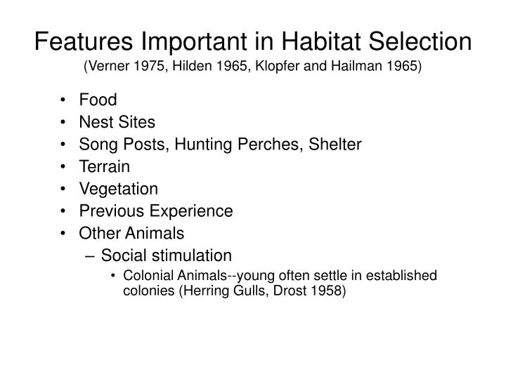Features Important in Habitat Selection