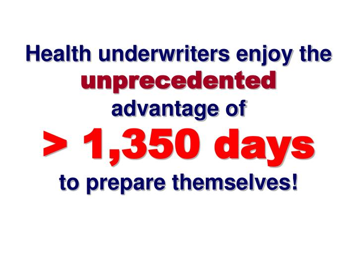 Health underwriters enjoy the