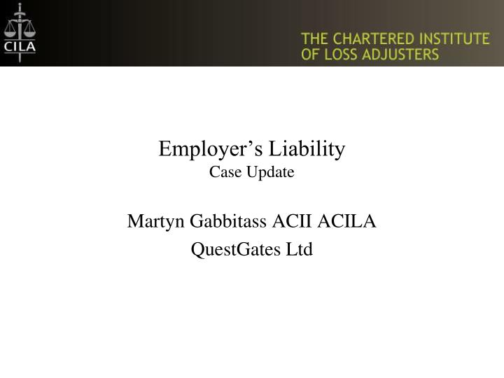 employer s liability case update