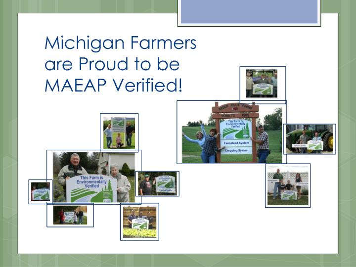 Michigan Farmers are Proud to be MAEAP Verified!