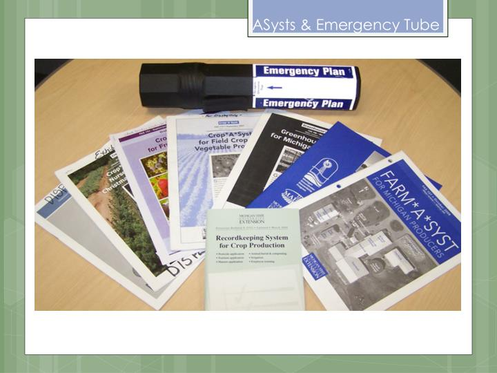 ASysts & Emergency Tube