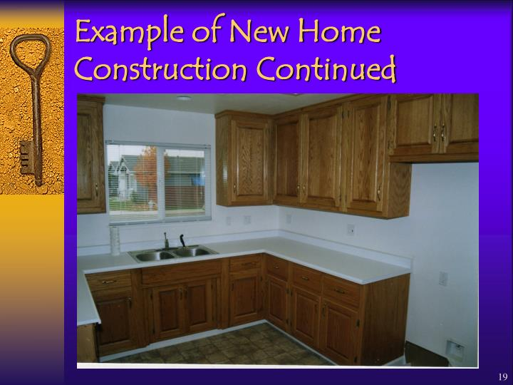 Example of New Home Construction Continued