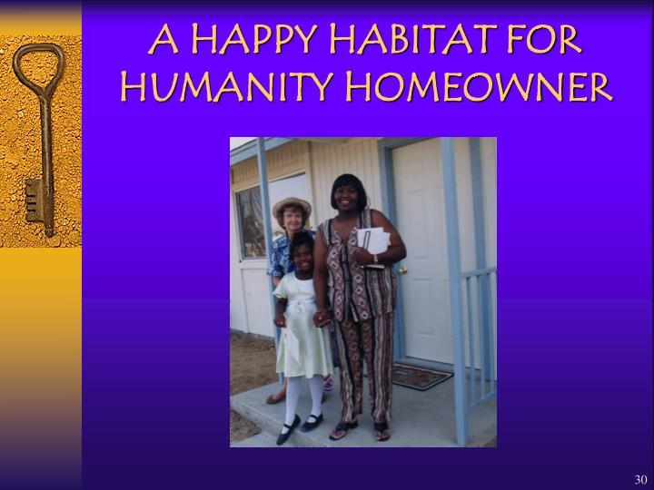 A HAPPY HABITAT FOR HUMANITY HOMEOWNER