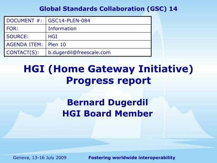 Hgi home gateway initiative progress report