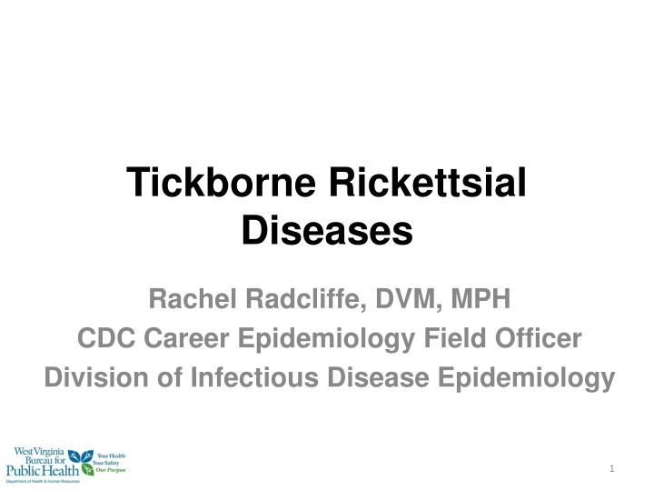 Tickborne rickettsial diseases