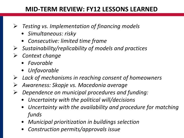 MID-TERM REVIEW: FY12 LESSONS LEARNED