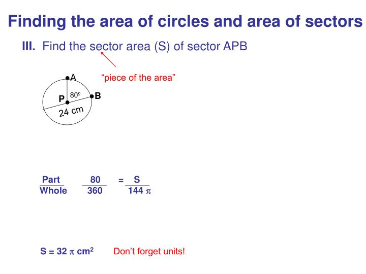 Finding the area of circles and area of sectors