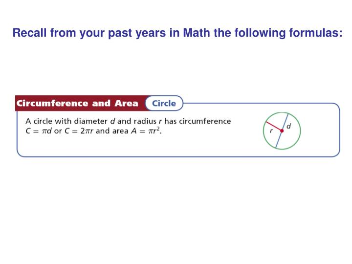 Recall from your past years in Math the following formulas: