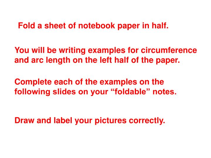 Fold a sheet of notebook paper in half.