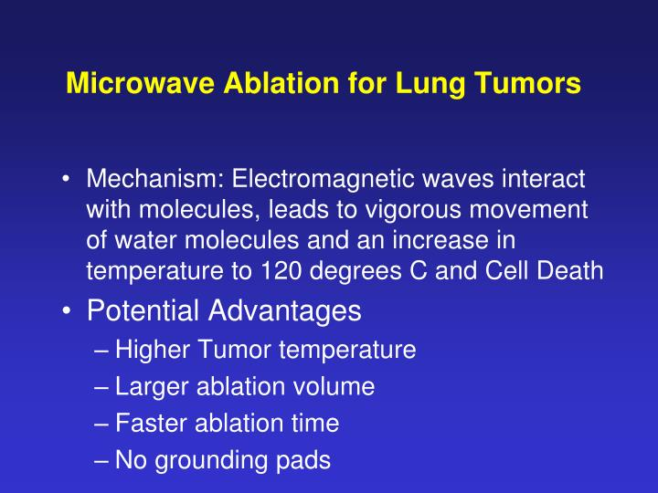 Microwave Ablation for Lung Tumors