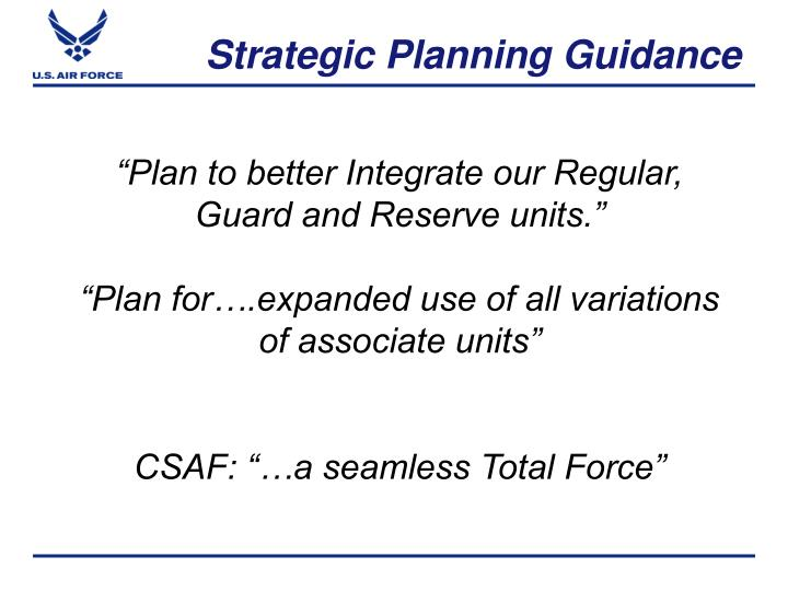 Strategic planning guidance