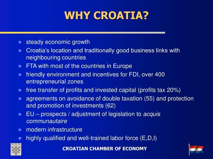 WHY CROATIA?
