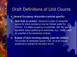 draft definitions of unit counts