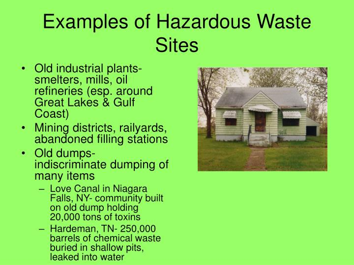 Examples of Hazardous Waste Sites